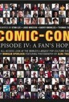 COMIC-CON EPISODE IV  A FAN'S HOPE