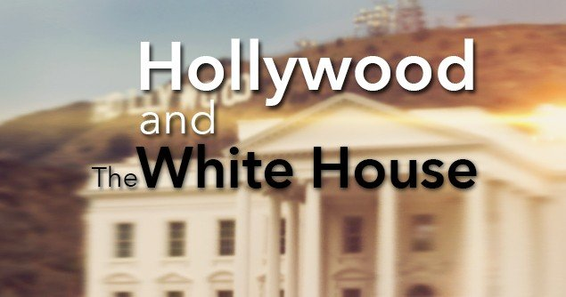Hollywood-and-the-White-House