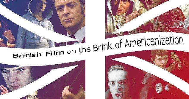 British Films On The Brink Of Americanization