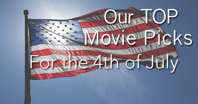 top-4th-july-movie-picks