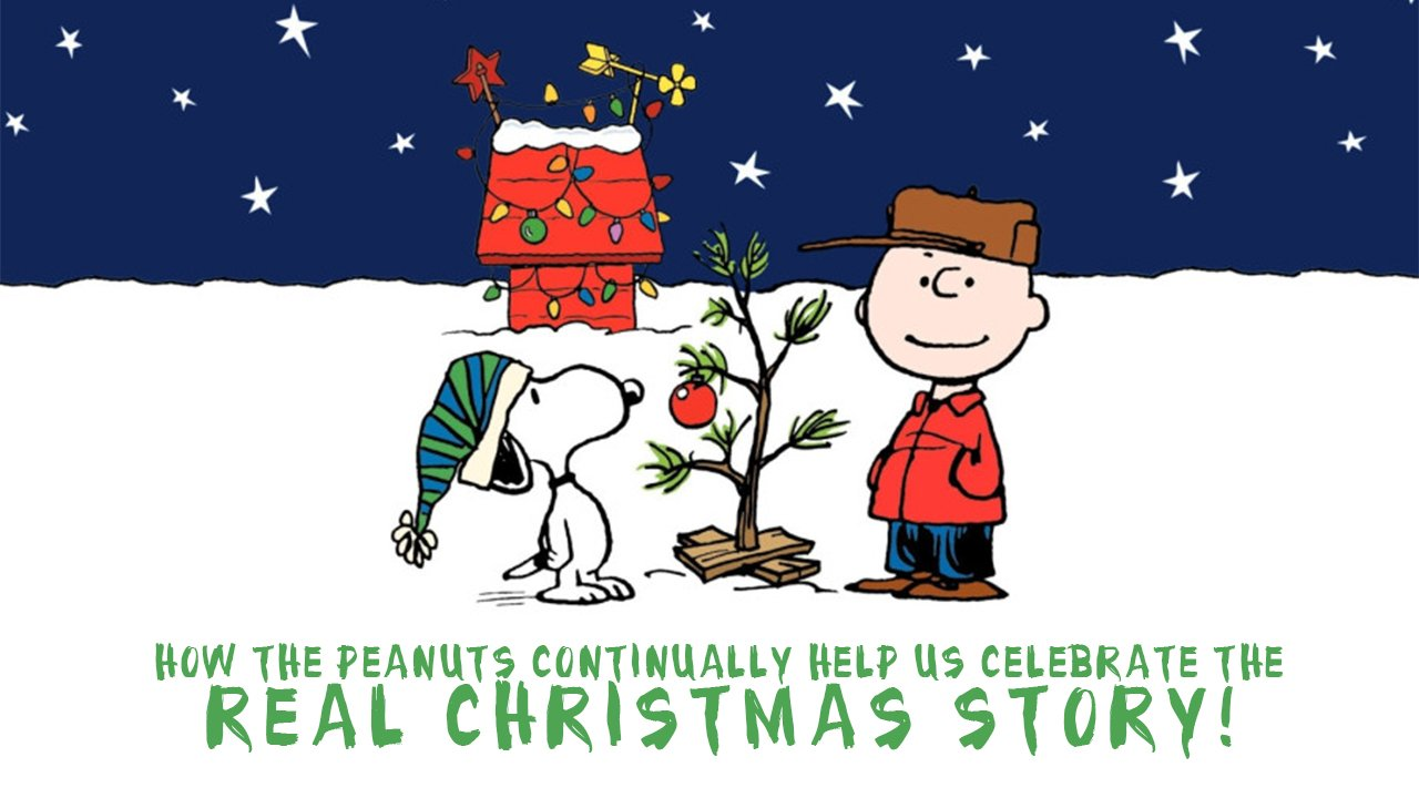 How The PEANUTS Continually Help Us Celebrate the Real Christmas ...