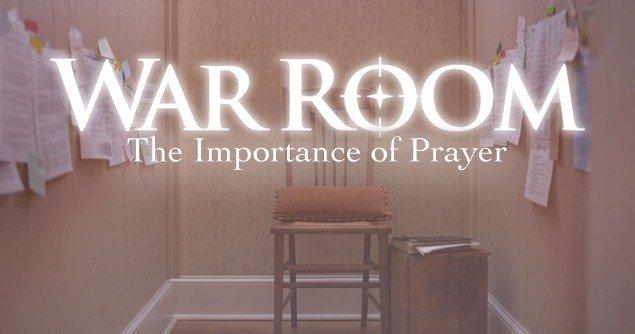 war-room-importance-prayer