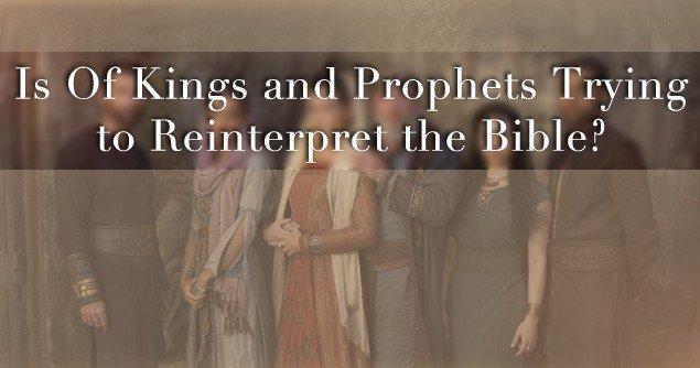 kings-prophets-reinterpret-bible