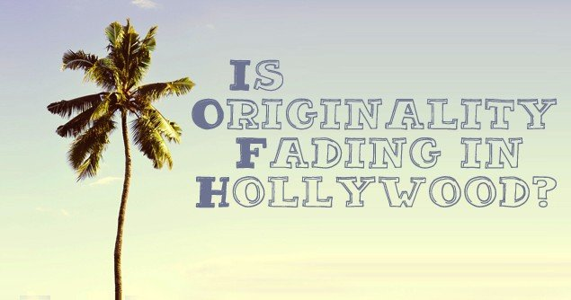 originality-fading-hollywood