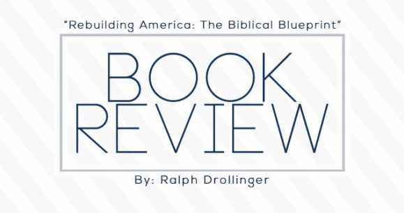 Book review rebuilding america the biblical blueprint book review rebuilding america the biblical blueprint malvernweather Gallery