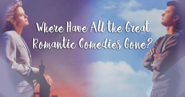 where-great-romantic-comedies